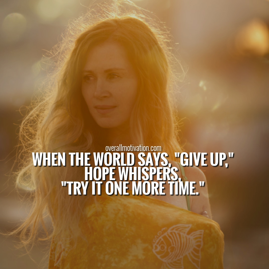 hope quotes never giveup