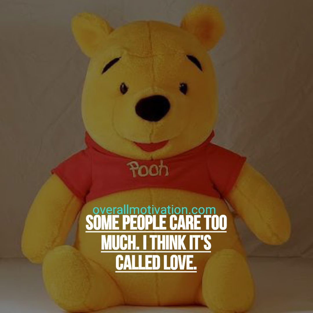 49 Best Winnie The Pooh Quotes About Life Overallmotivation