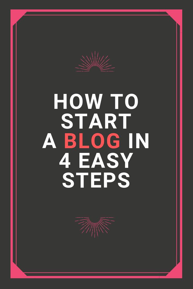 how to start blog in 4 easy steps