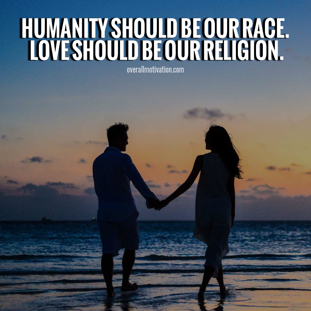 humanity should be our religion