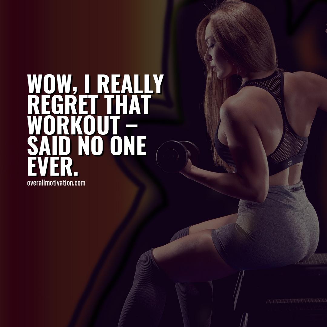i really regret Bodybuilding Motivational Quotes