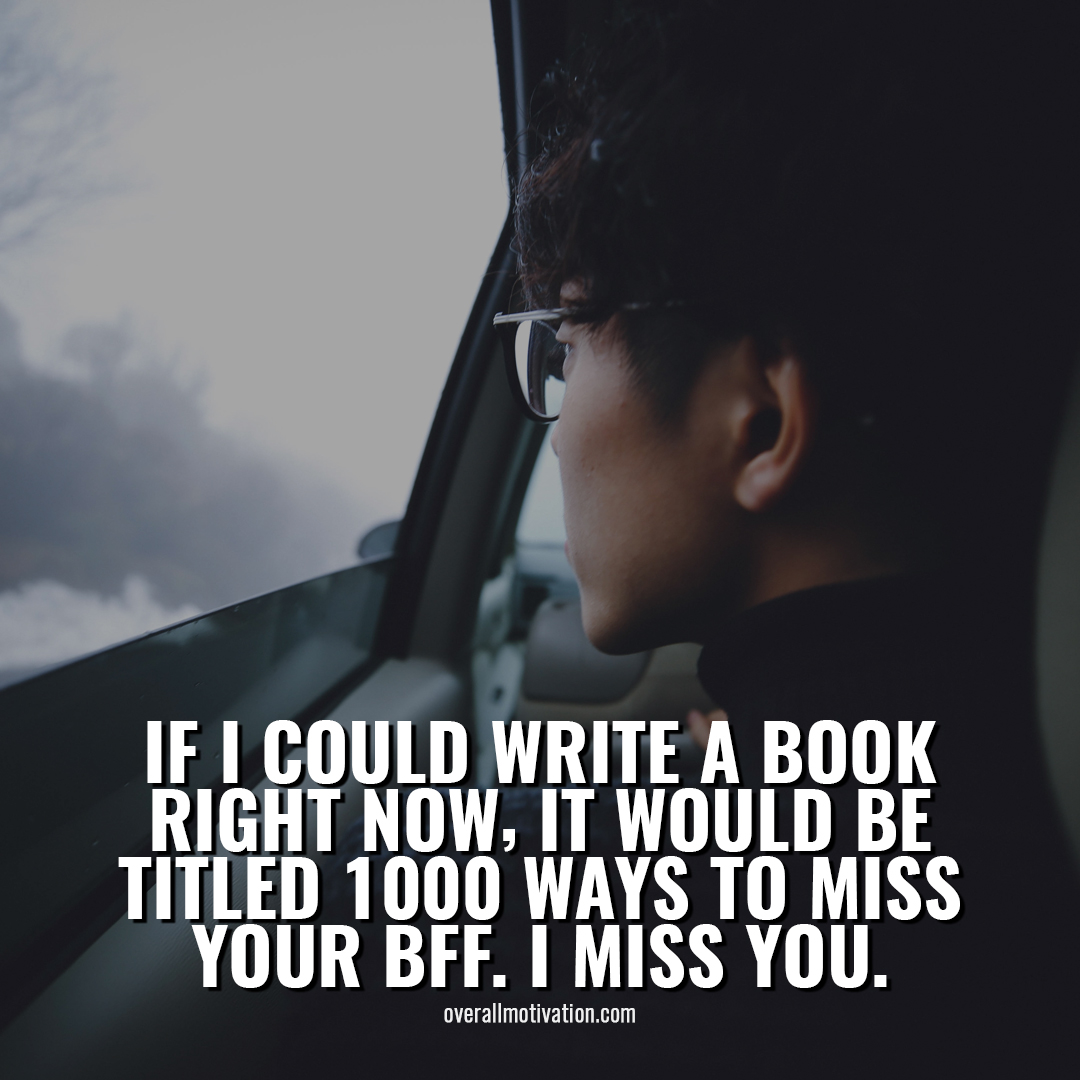 if i could write long distance friendship quotes