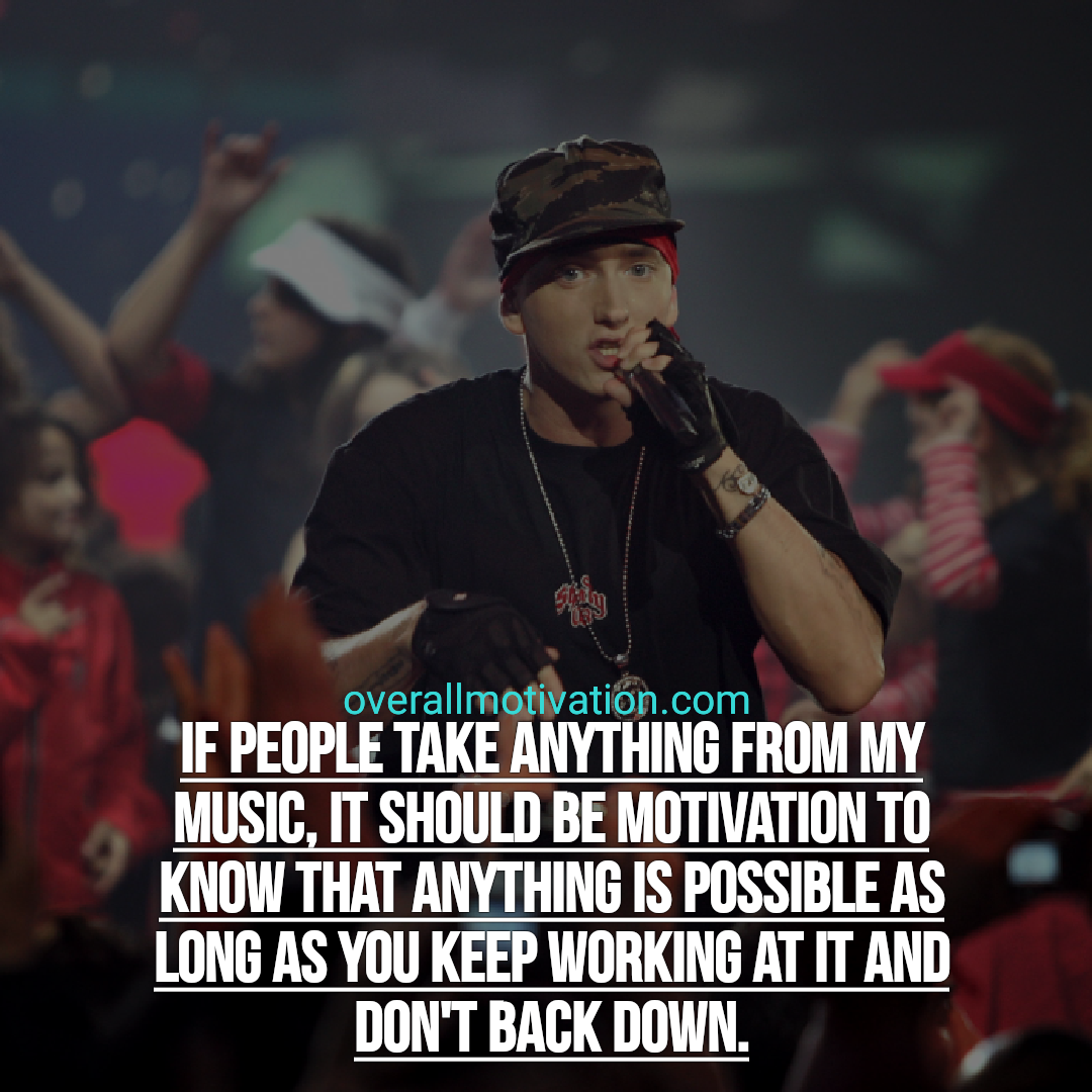 rapper quotes overallmotivation if people take anything