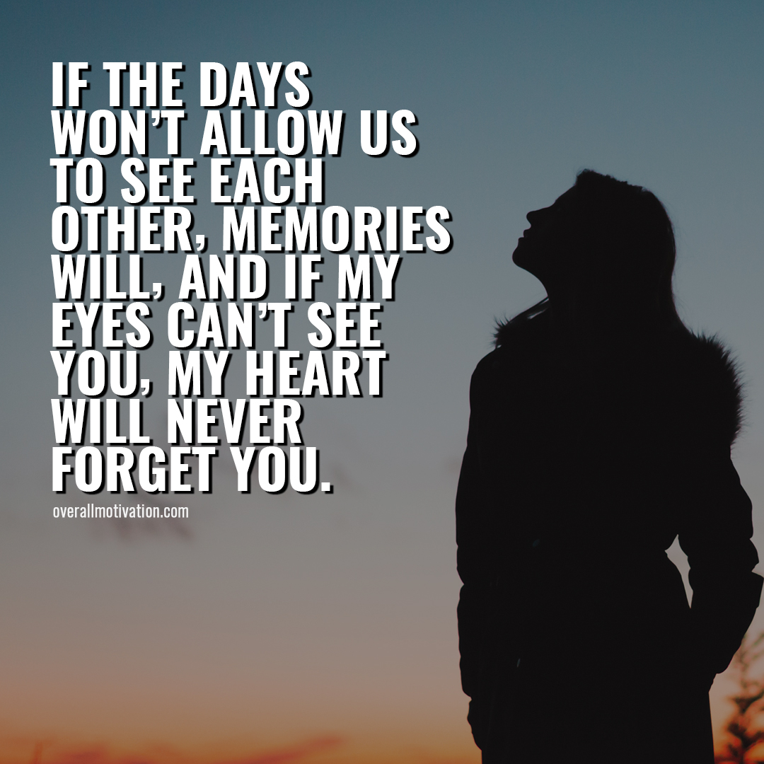 if the days long distance friendship quotes