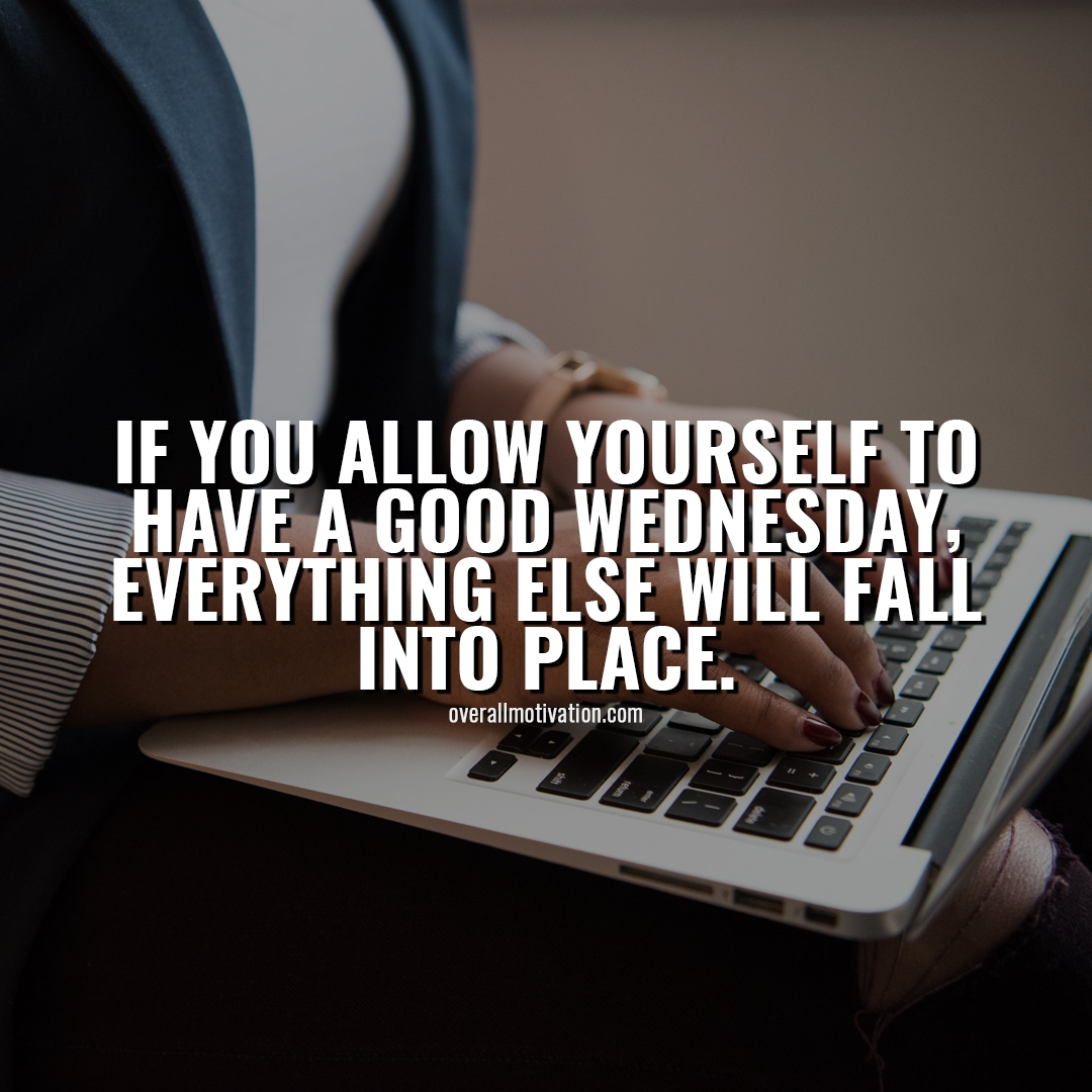 if you allow yourself weekday quotes