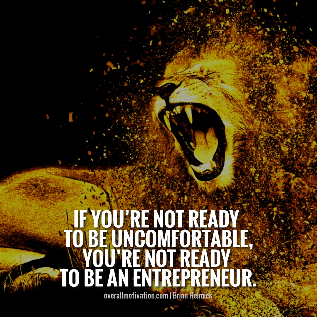 if you are not ready Entrepreneur Quotes and sayings