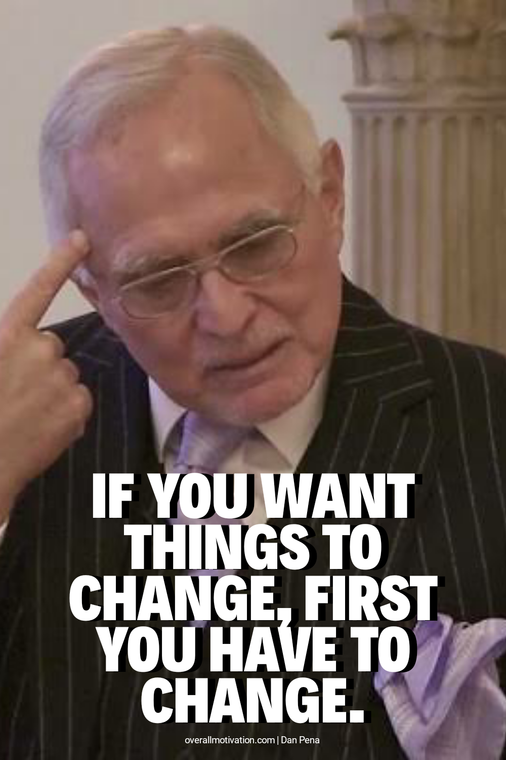 if you want_dan pena quotes