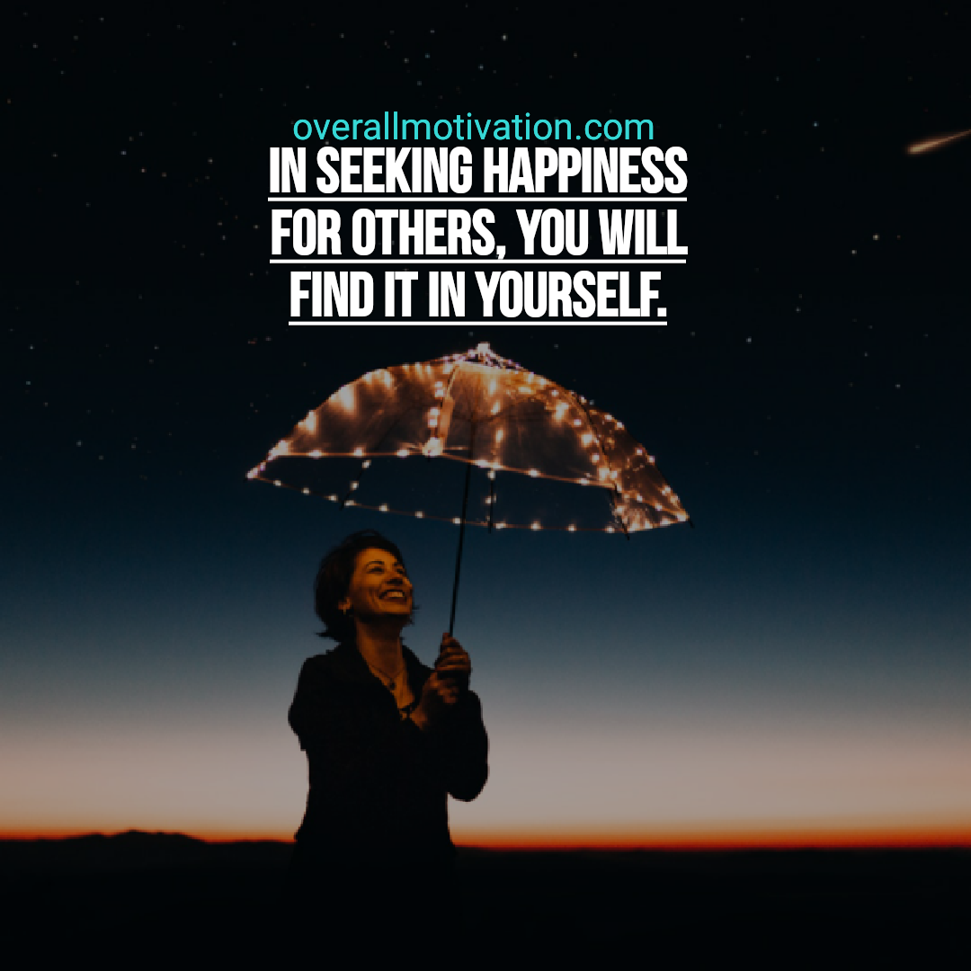 powerful quotes overallmotivation in seeking happiness
