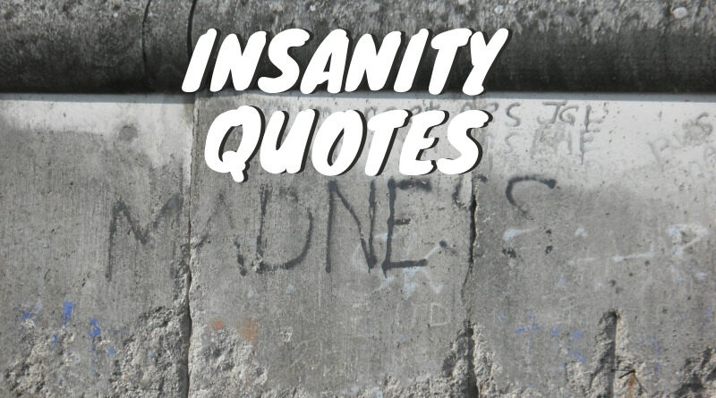 insanity quotes featured