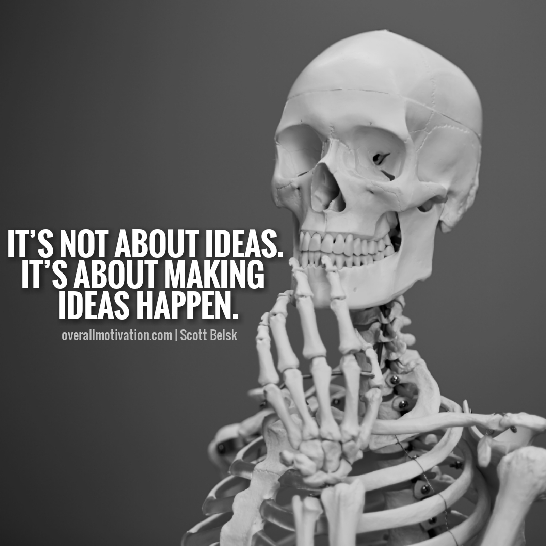 its about ideas
