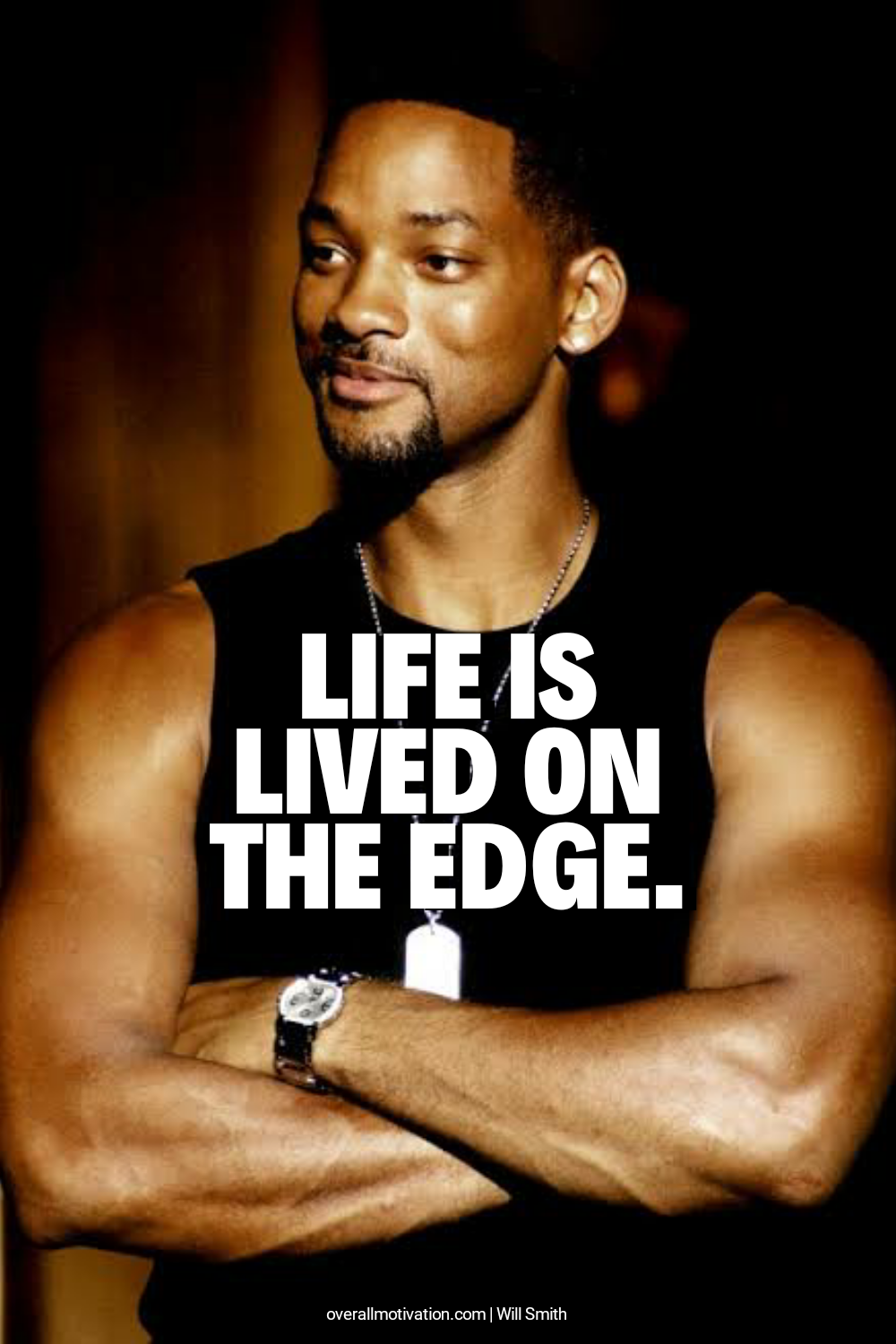 lived on edge_will smith quotes