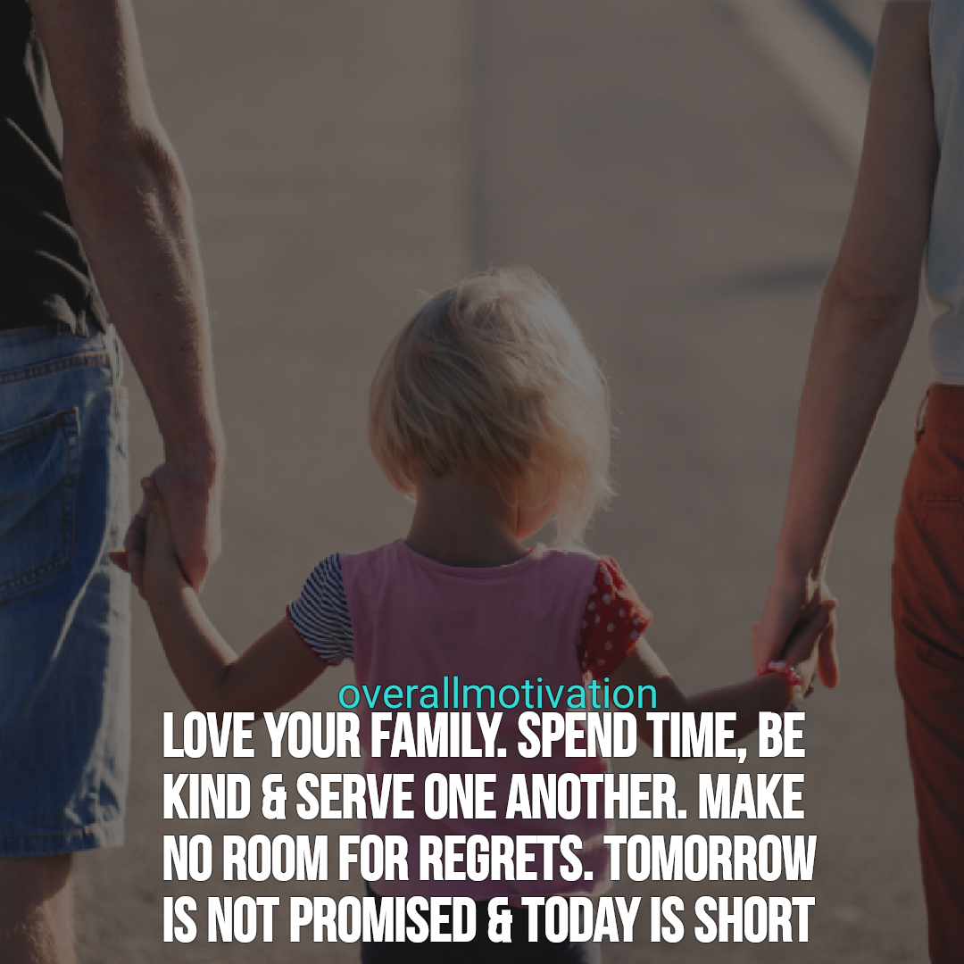 Family Quotes overallmotivation Love your family