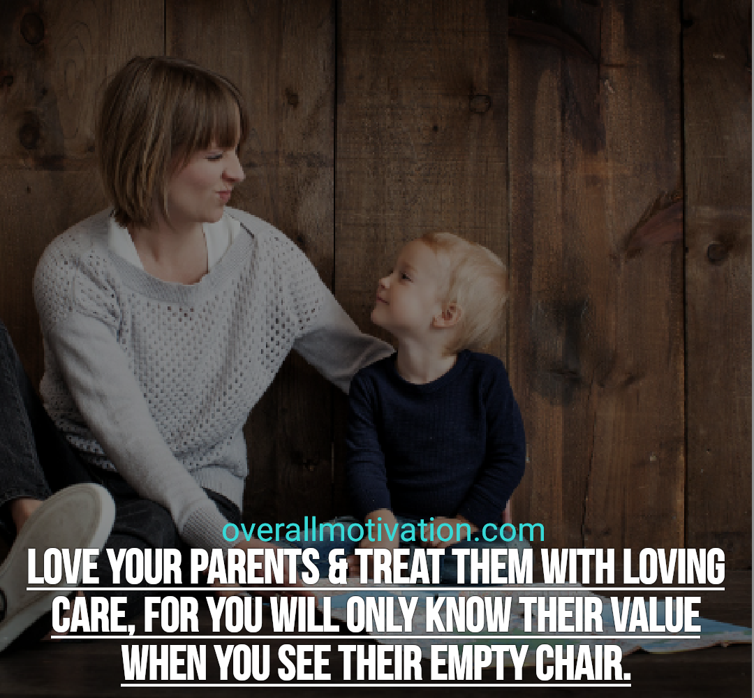 farewell quotes overallmotivation love your parents