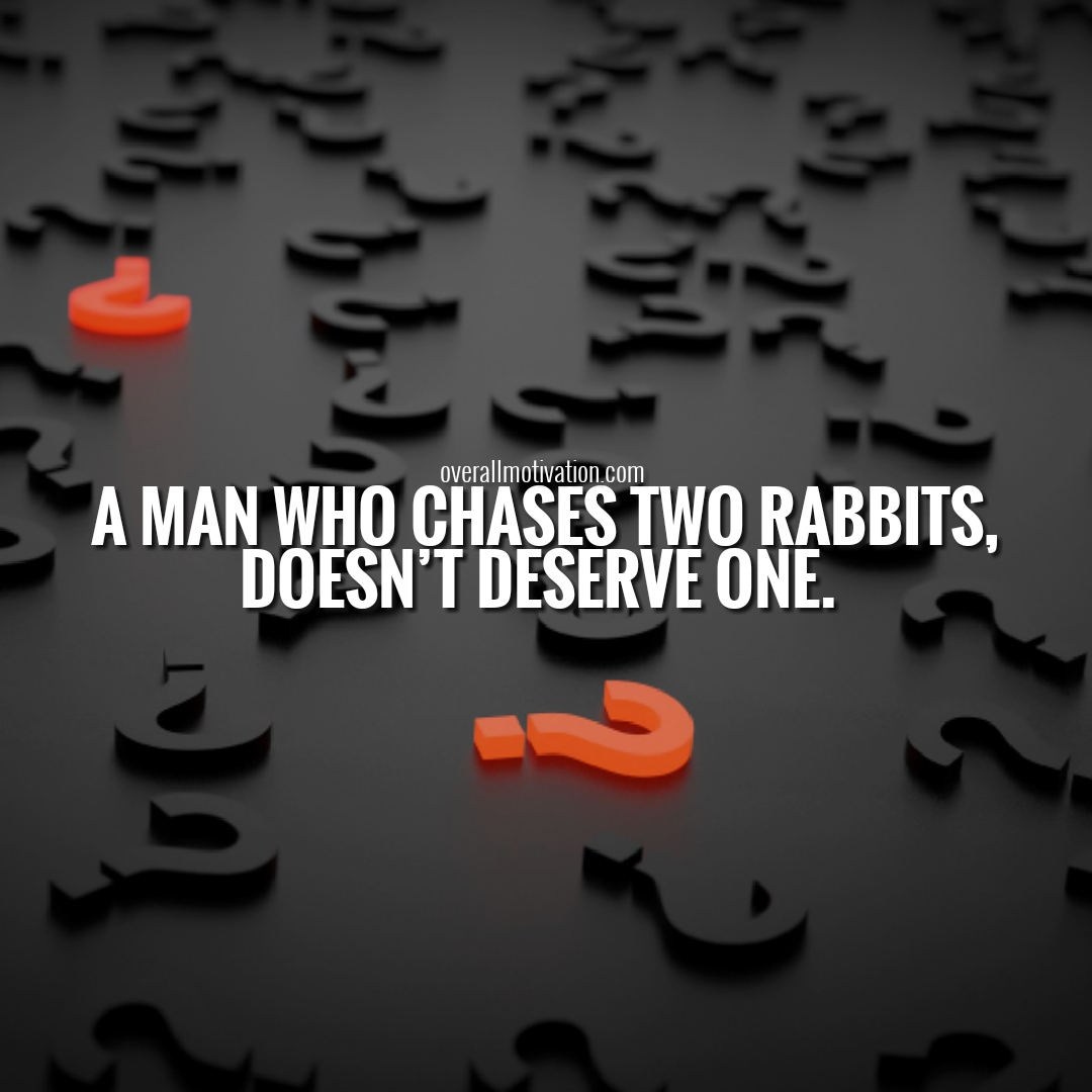 man chases two rabbits famous Japanese Quotes