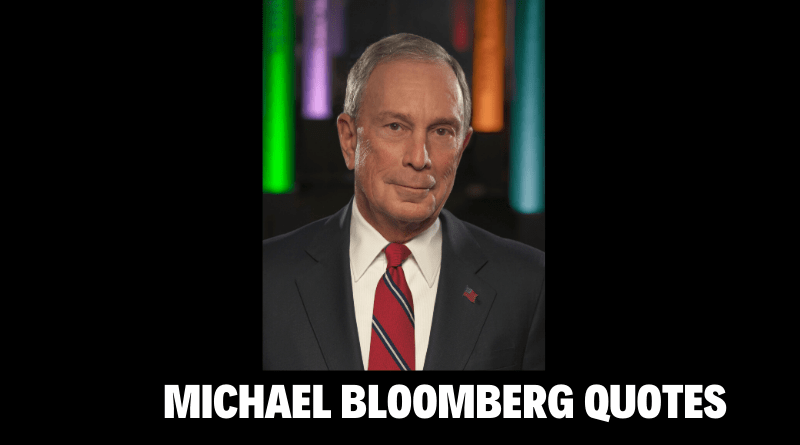 Motivational Michael Bloomberg Quotes