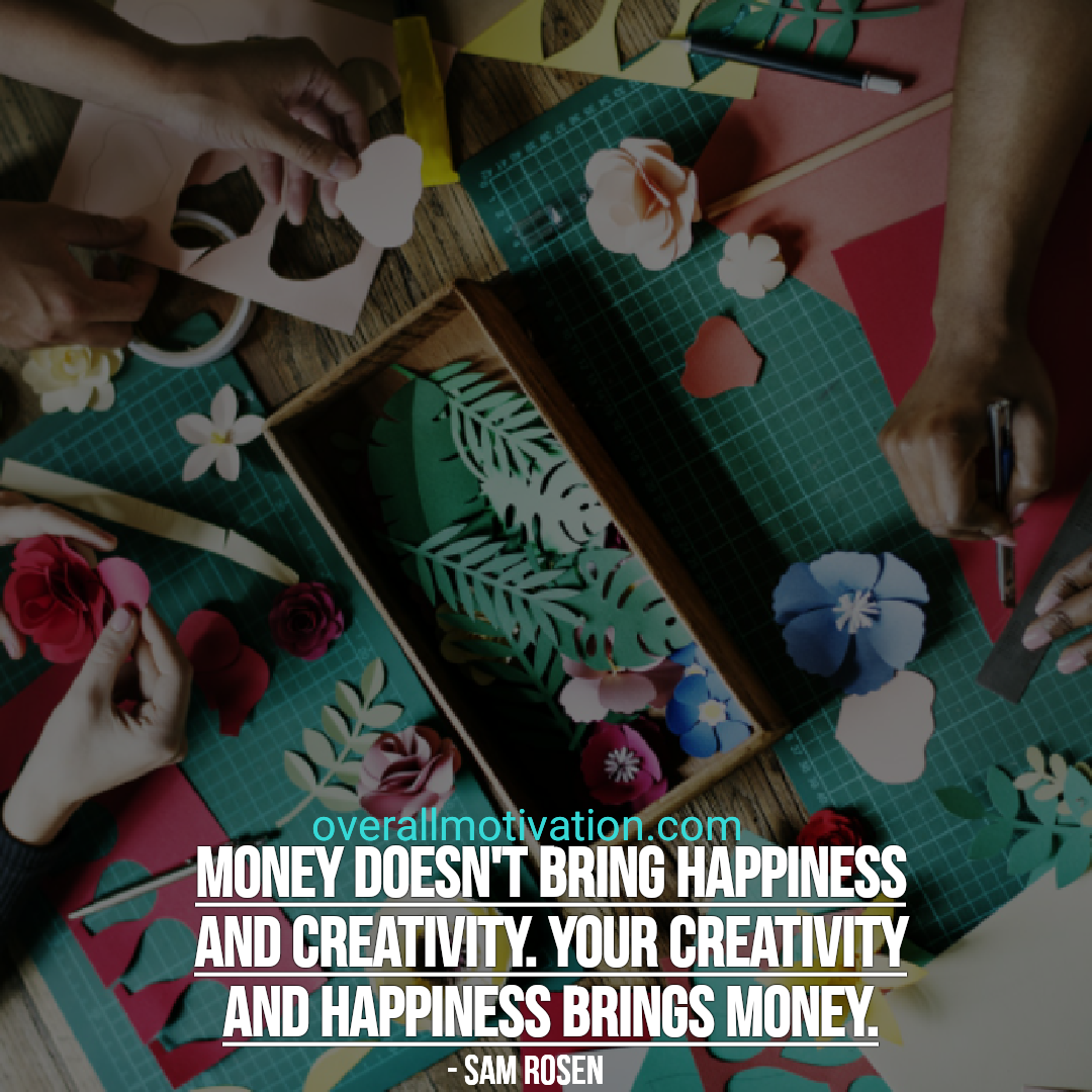 happiness quotes overallmotivation money doesnt bring happiness