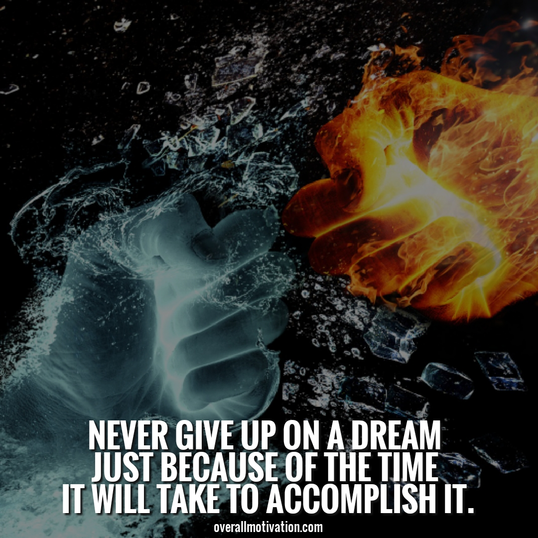 never give up on a dream Entrepreneur Quotes