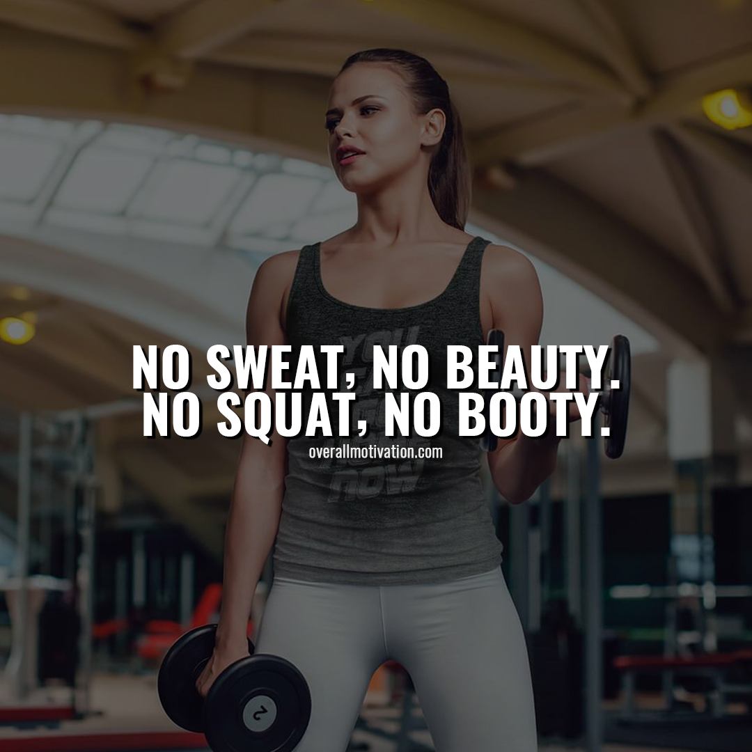 no sweat Bodybuilding Motivational Quotes