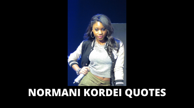 Motivational Normani Kordei Quotes