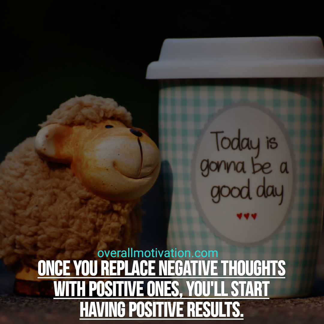 positive quotes once you replace