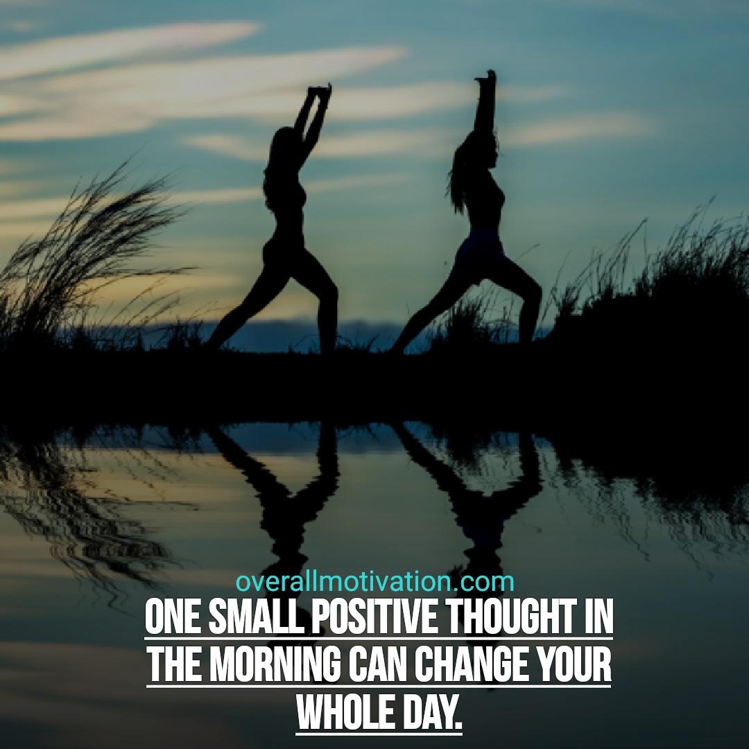 positive quotes overallmotivation one small positive