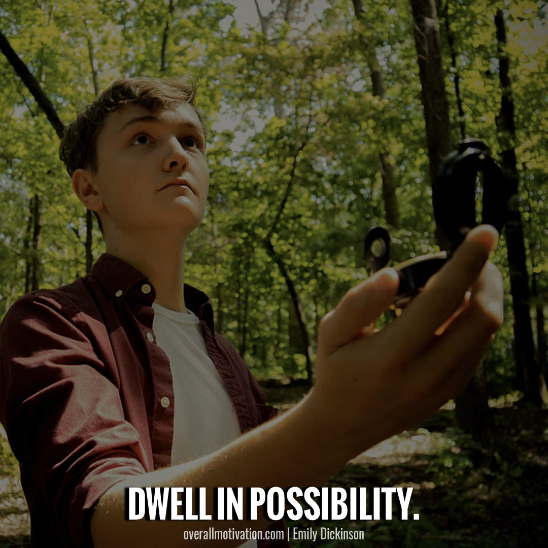 possibility_Quotes By Famous Authors