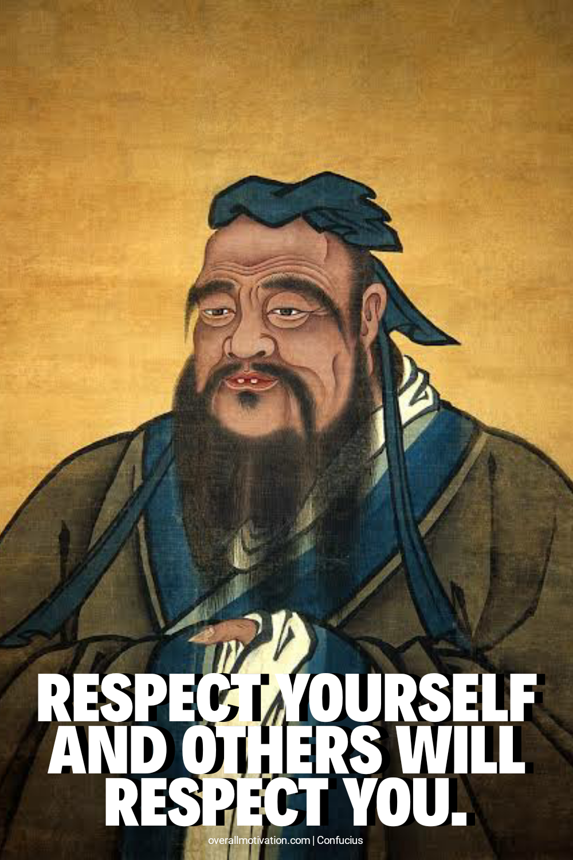 respect yourself_confucius quotes