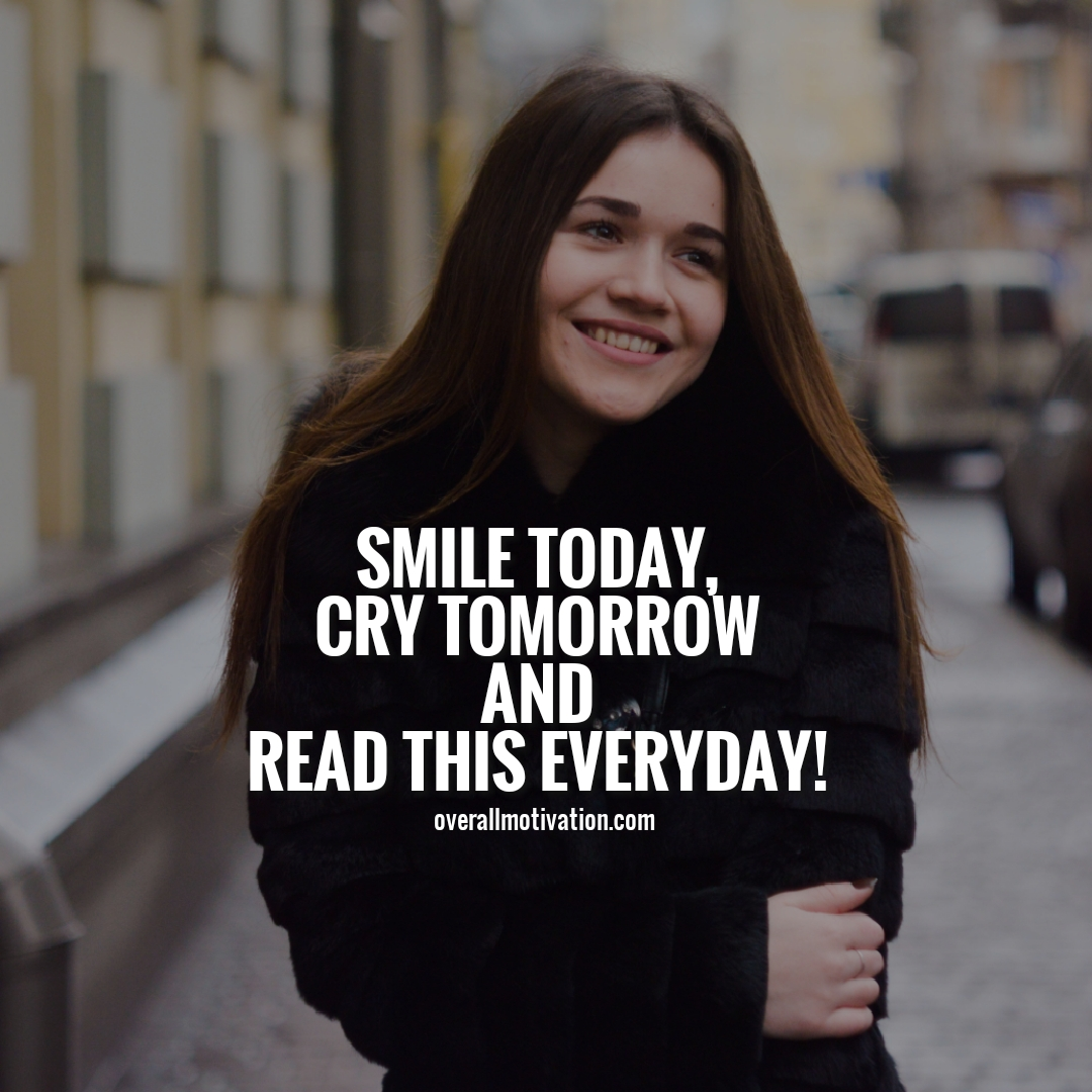 smile today anonymous quotes
