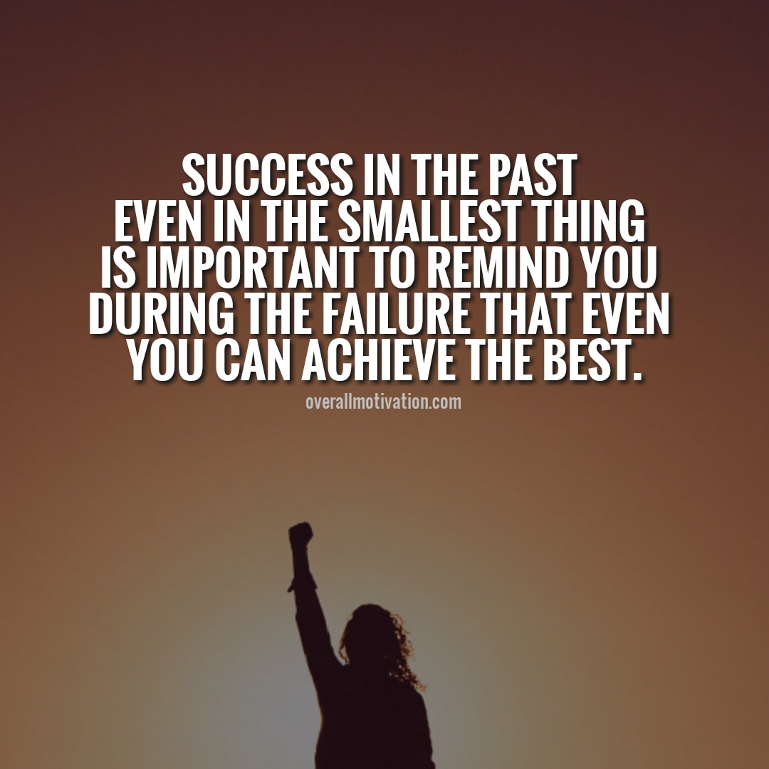 success in the past anonymous quotes