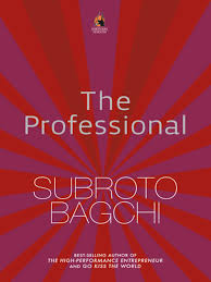 the professional book by subroto bagch -review