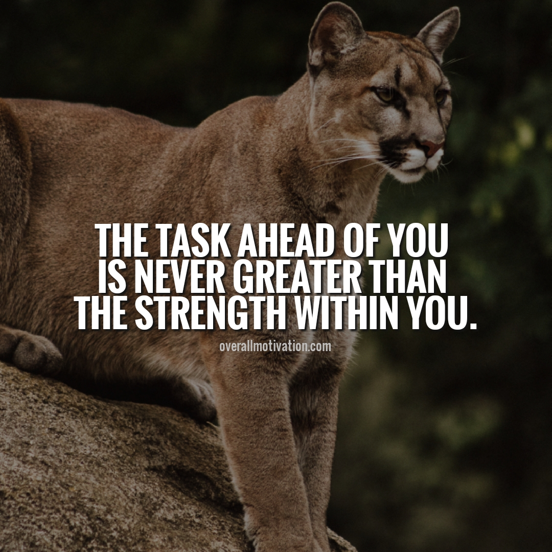 the task ahead of you strong quotes