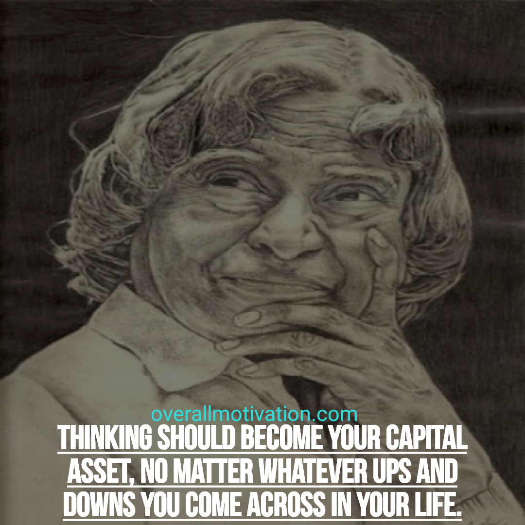 Abdul Kalam quotes overallmotivation thinking should become