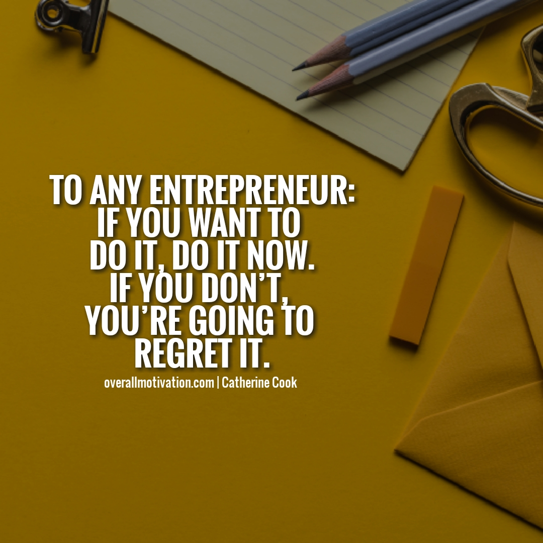 to any entrepreneur