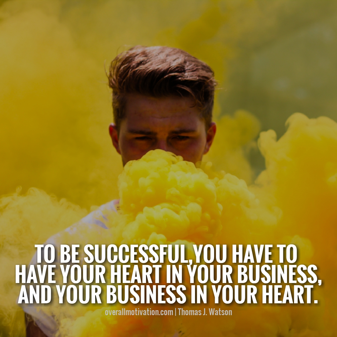 to be successful