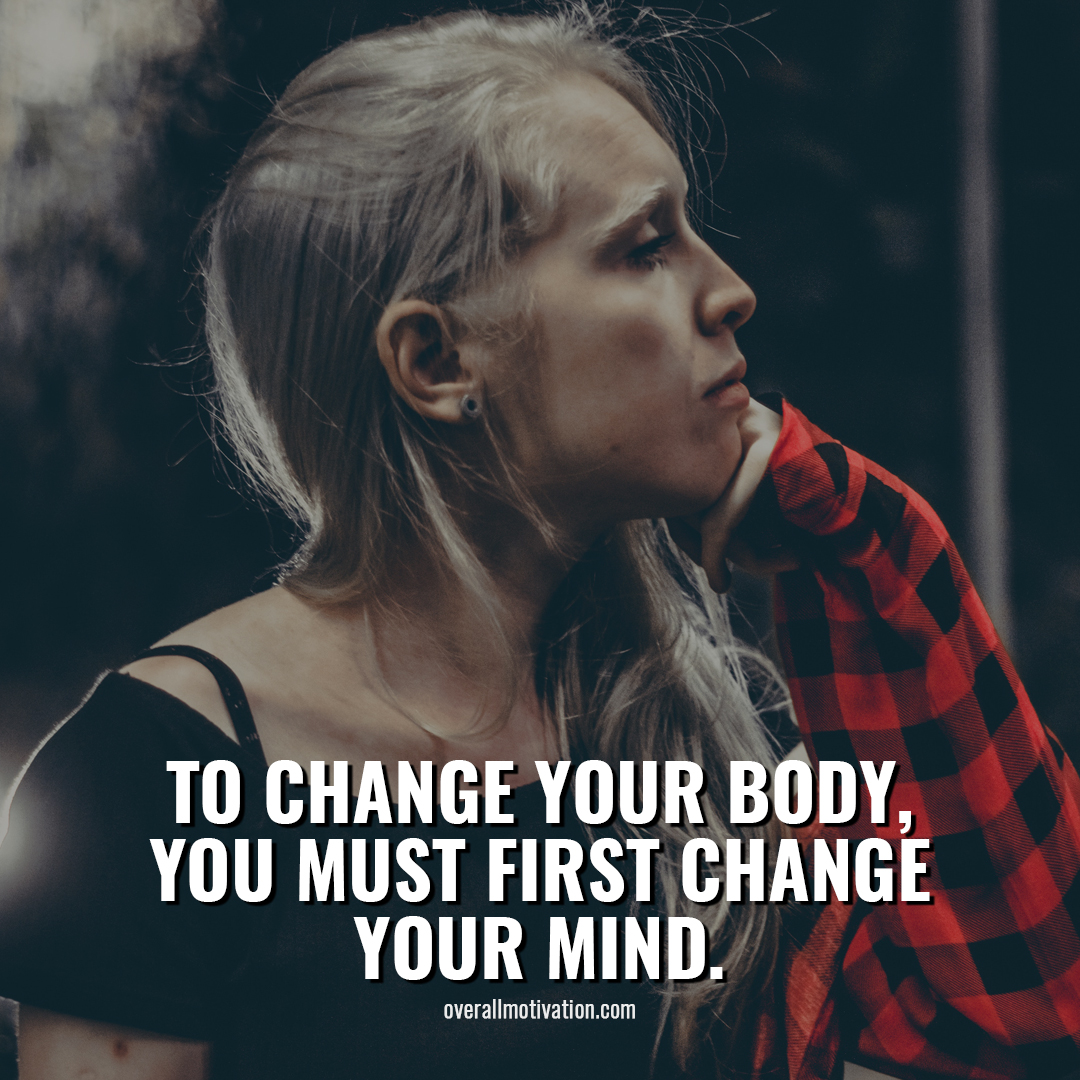 to change your body