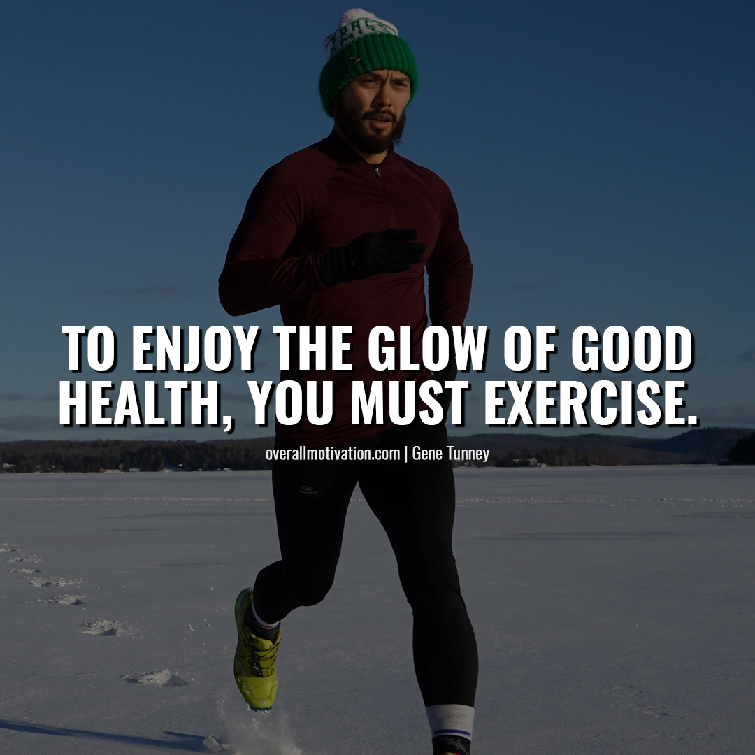to enjoy the glow of good health