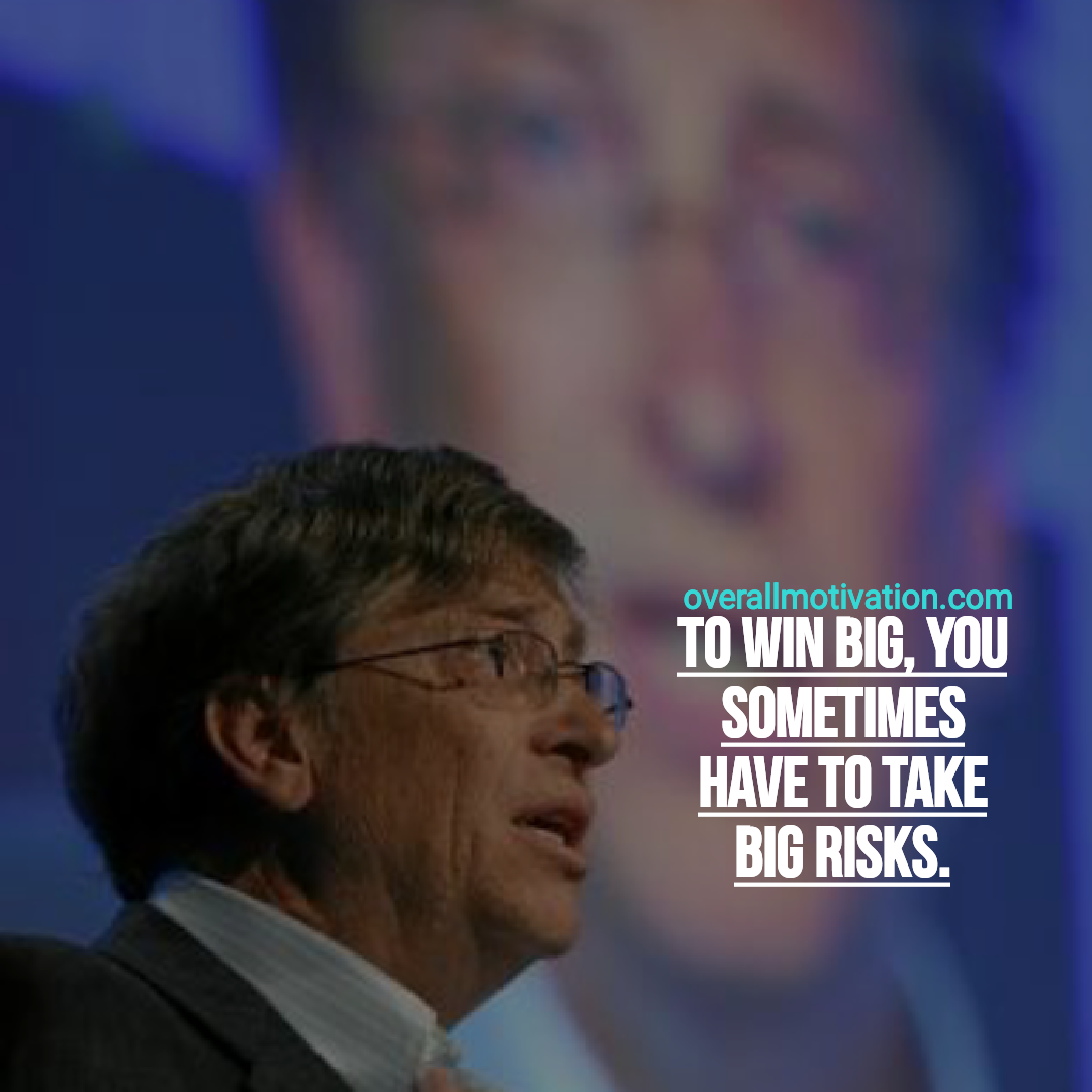 Bill Gates quotes overallmotivation