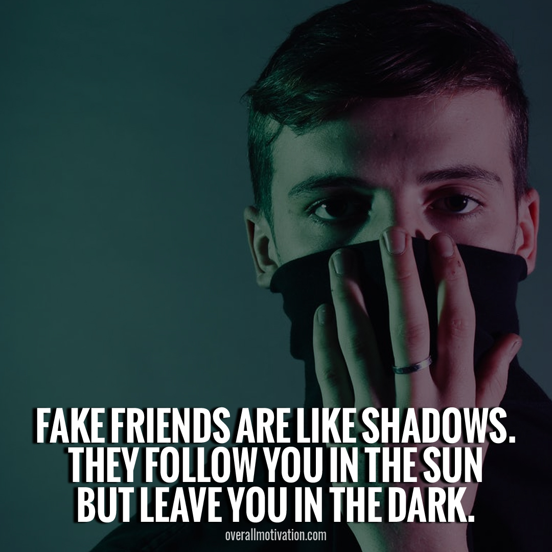 toxic friendship quotes fake friends are like shadow