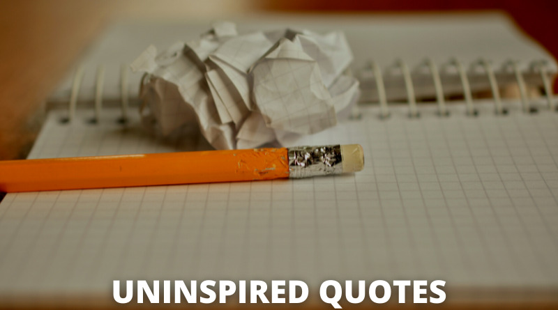 uninspired quotes featured
