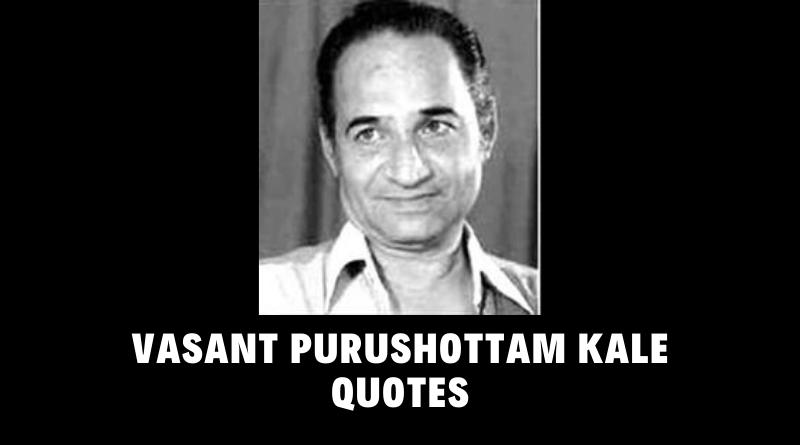 Motivational Vasant Purushottam Kale Quotes