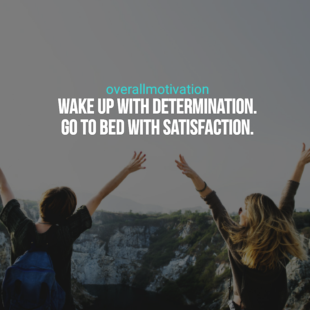 good morning quotes overallmotivation wake up