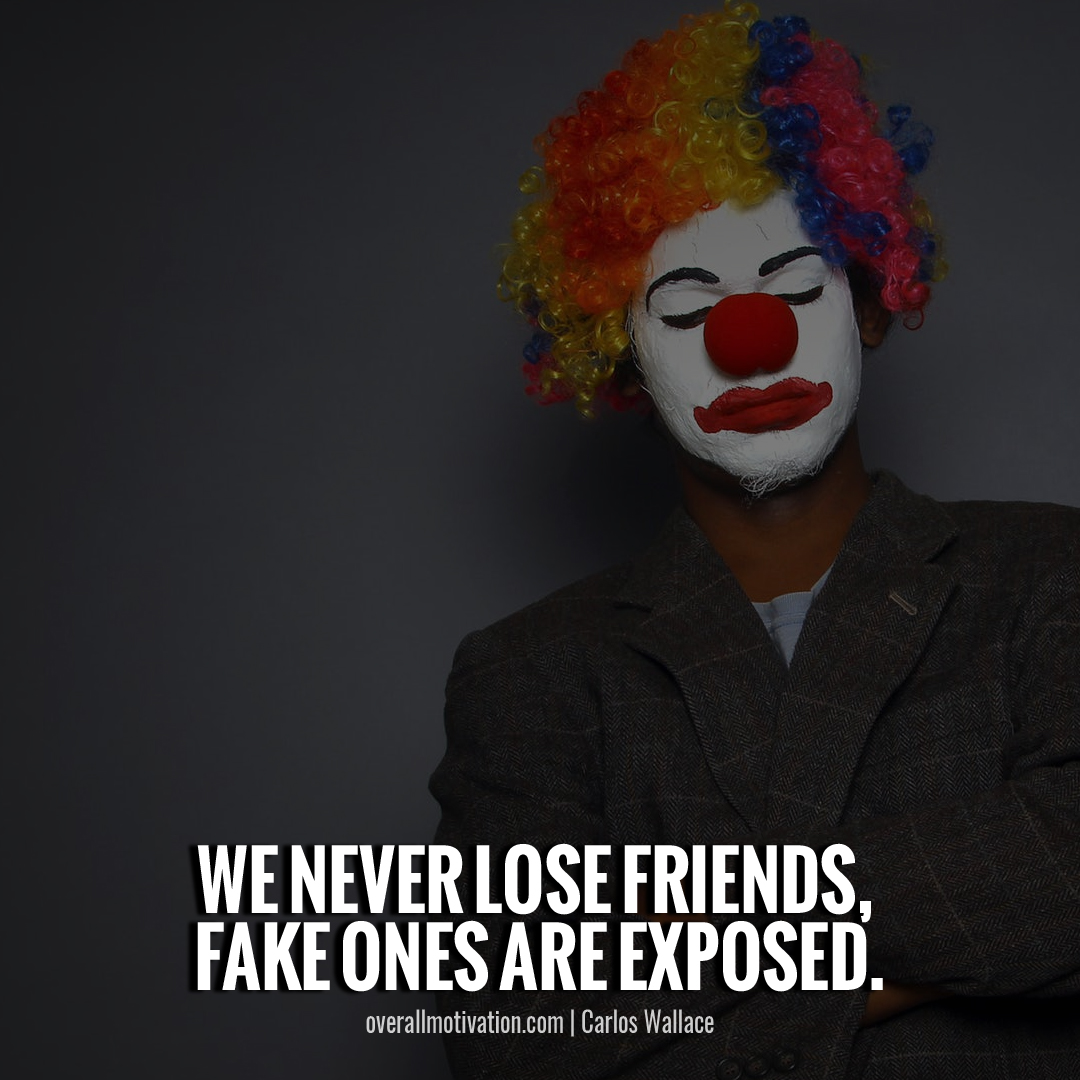 we never lose friends