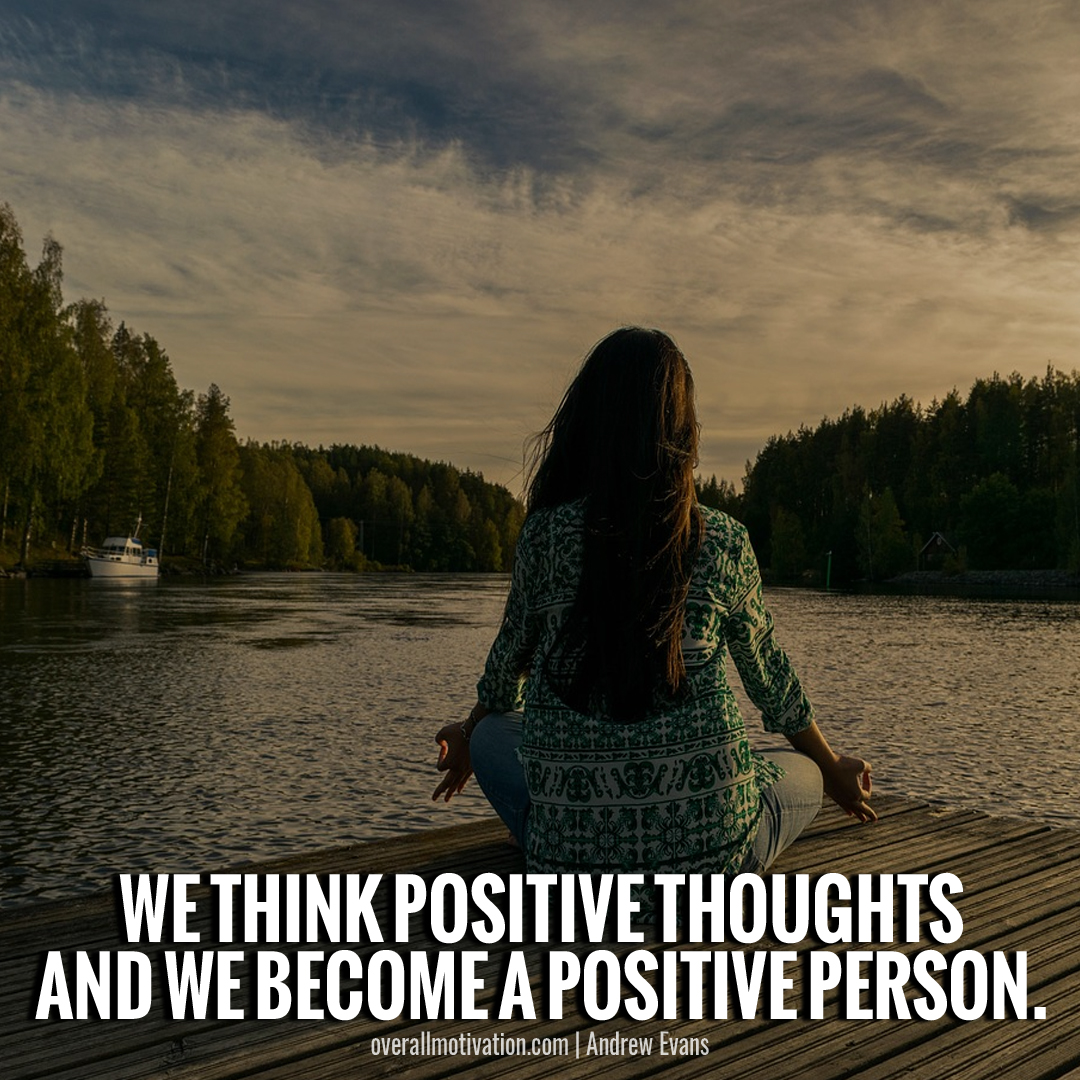 we think positive_mindset quotes