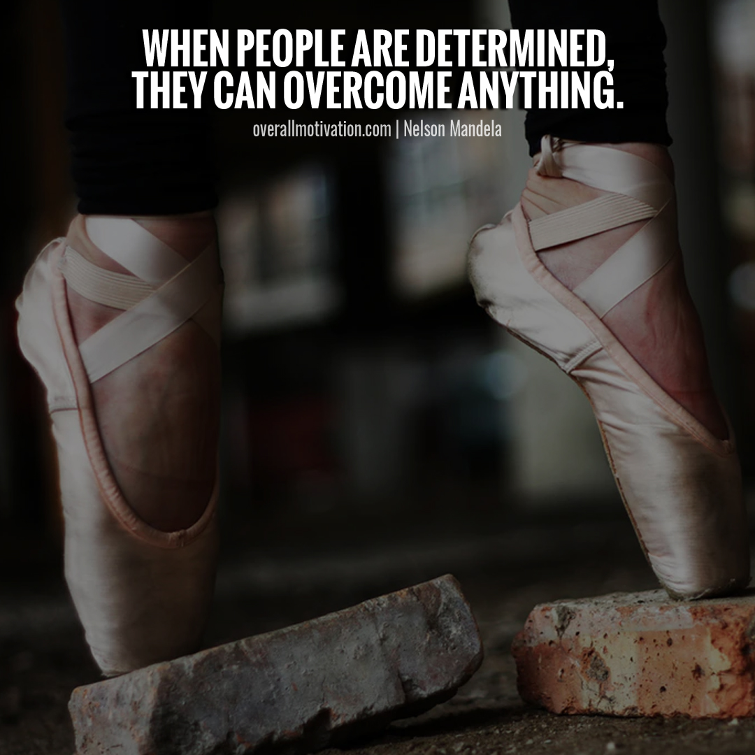 when people are determined