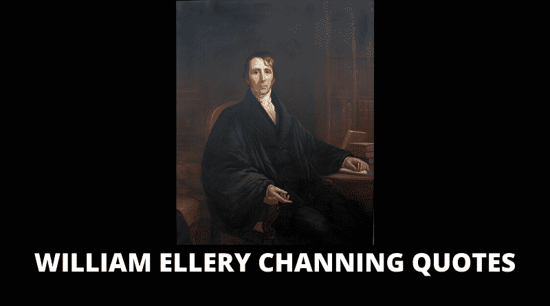 Motivational William Ellery Channing Quotes