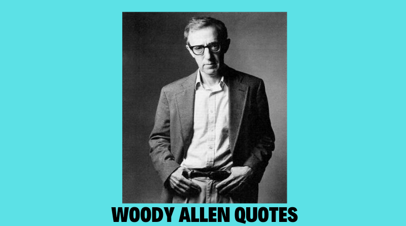 Woody Allen quotes featured