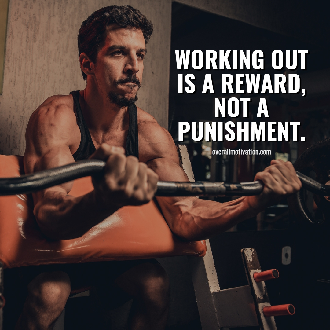 workingout is reward