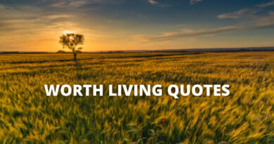 worth living Quotes featured