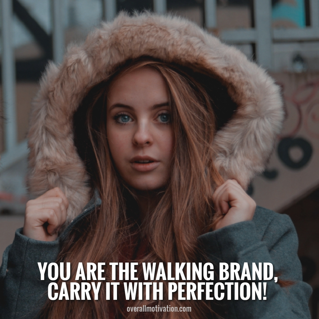 you are the walking brand