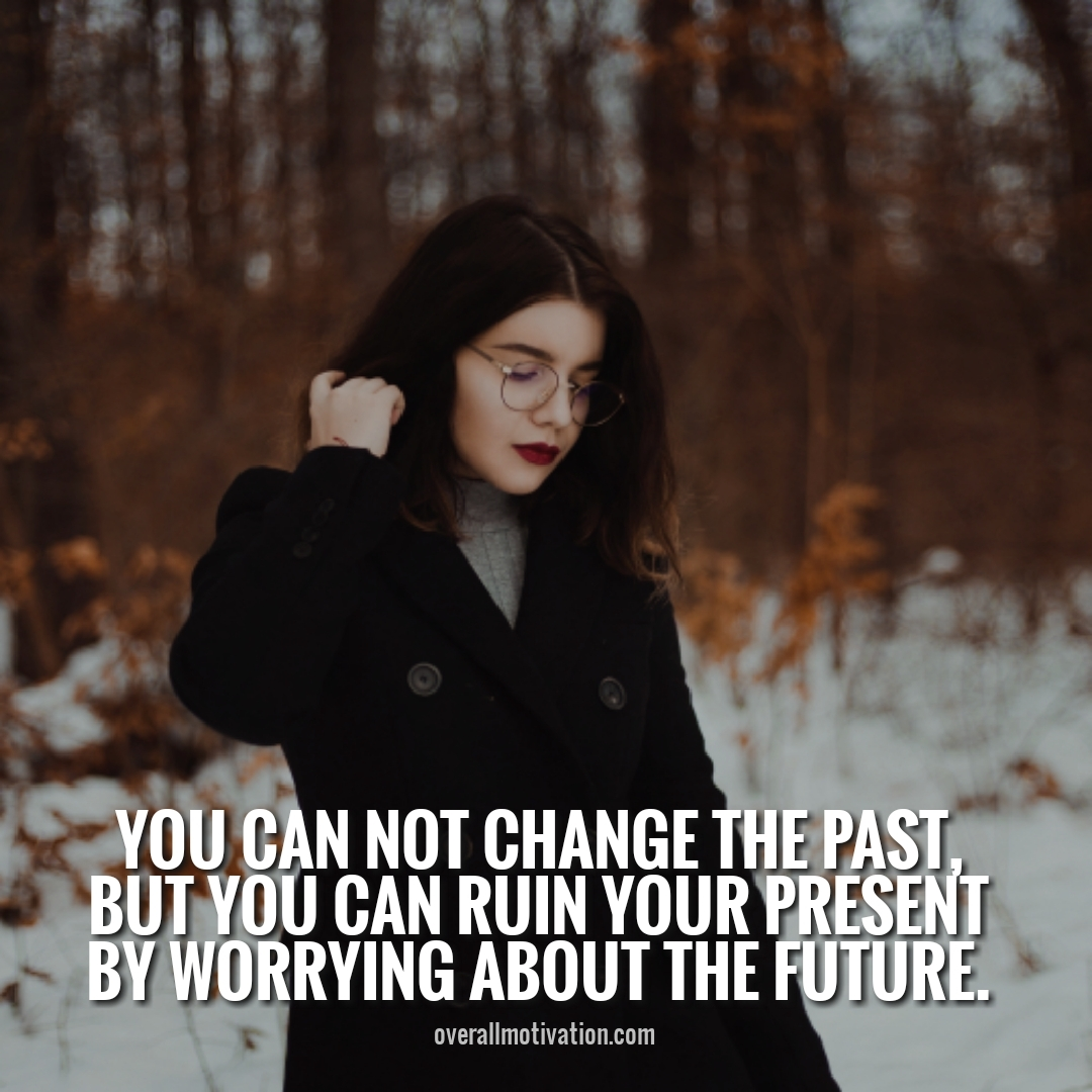 you can not change the past anonymous quotes